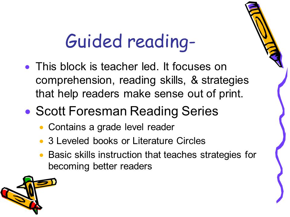 Guided reading- Scott Foresman Reading Series