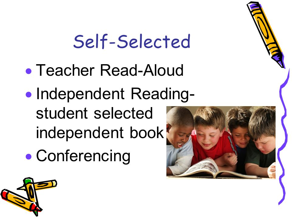 Self-Selected Teacher Read-Aloud