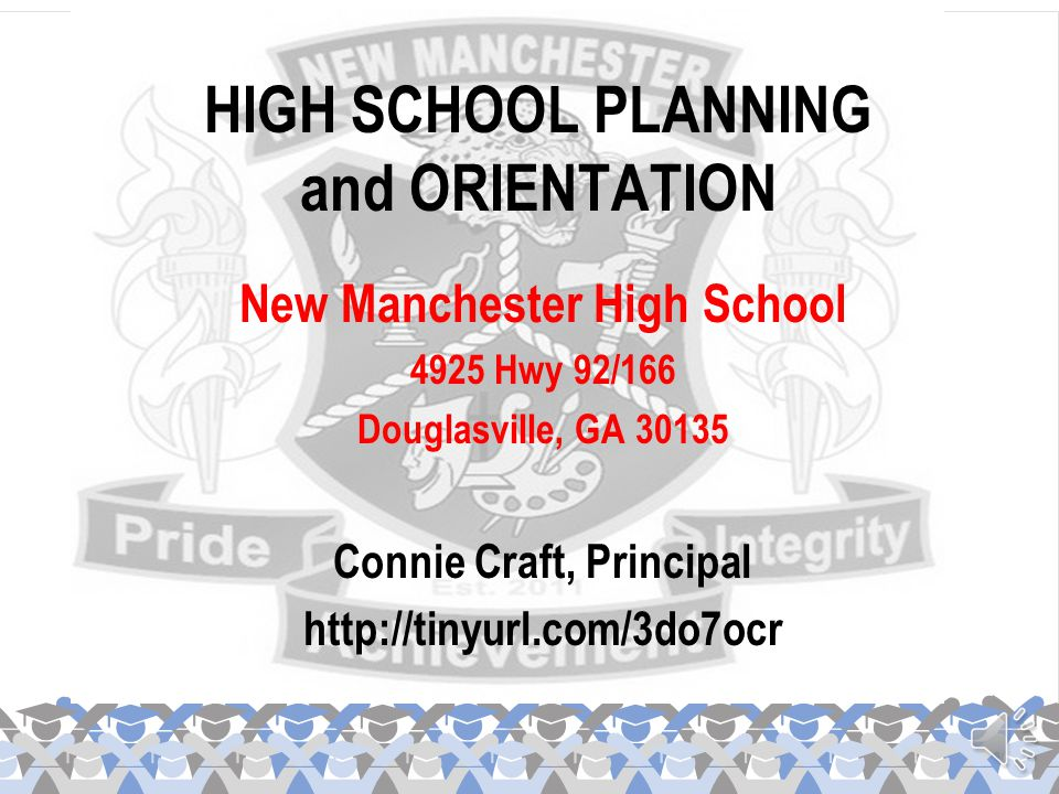 HIGH SCHOOL PLANNING and ORIENTATION