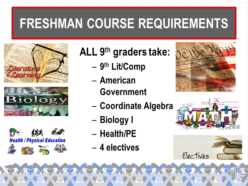 FRESHMAN COURSE REQUIREMENTS