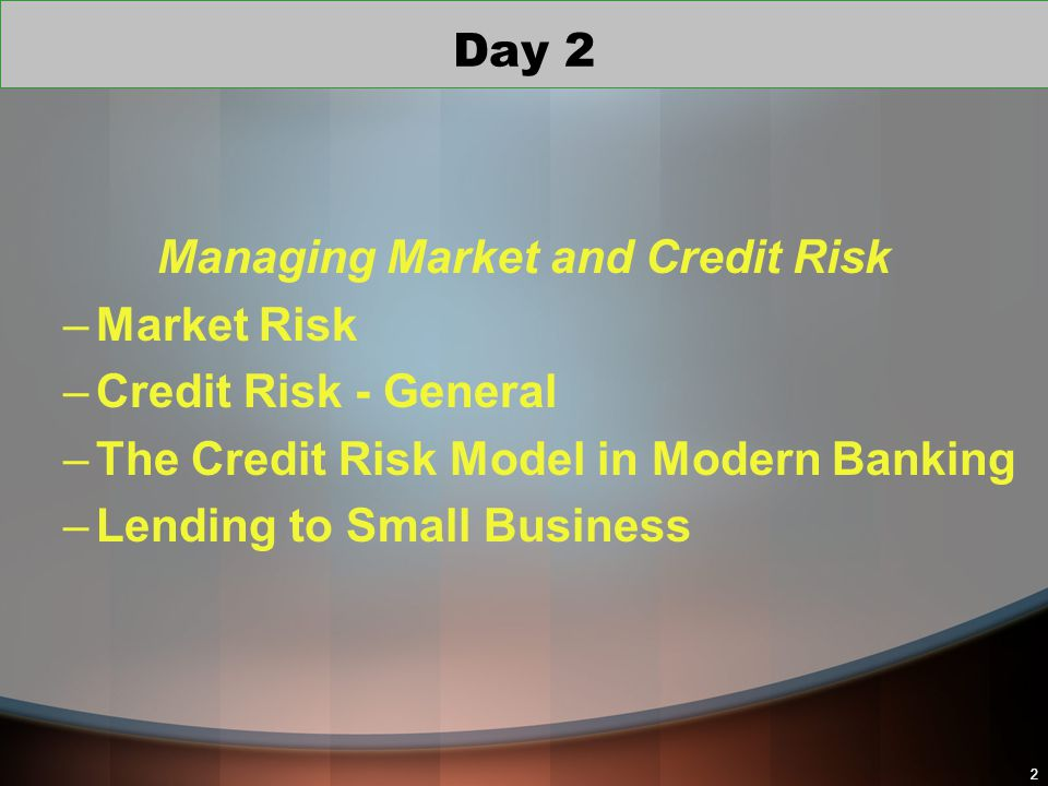 Managing Market and Credit Risk