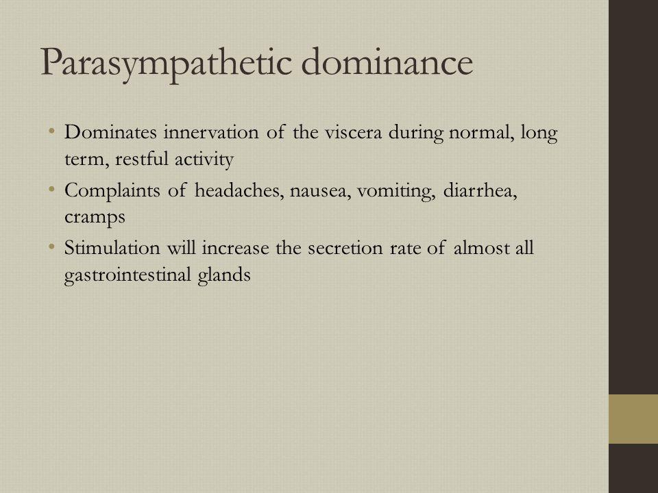 Parasympathetic dominance