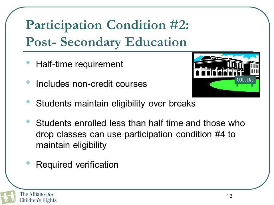 Participation Condition #2: Post- Secondary Education