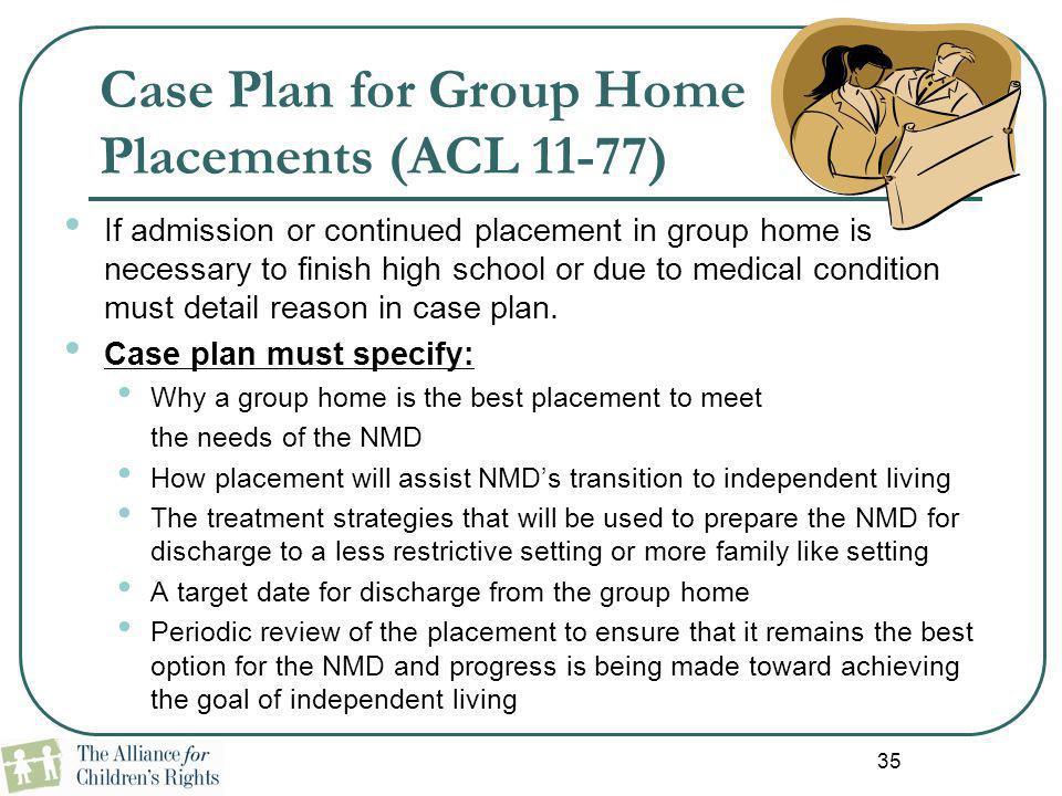 Case Plan for Group Home Placements (ACL 11-77)