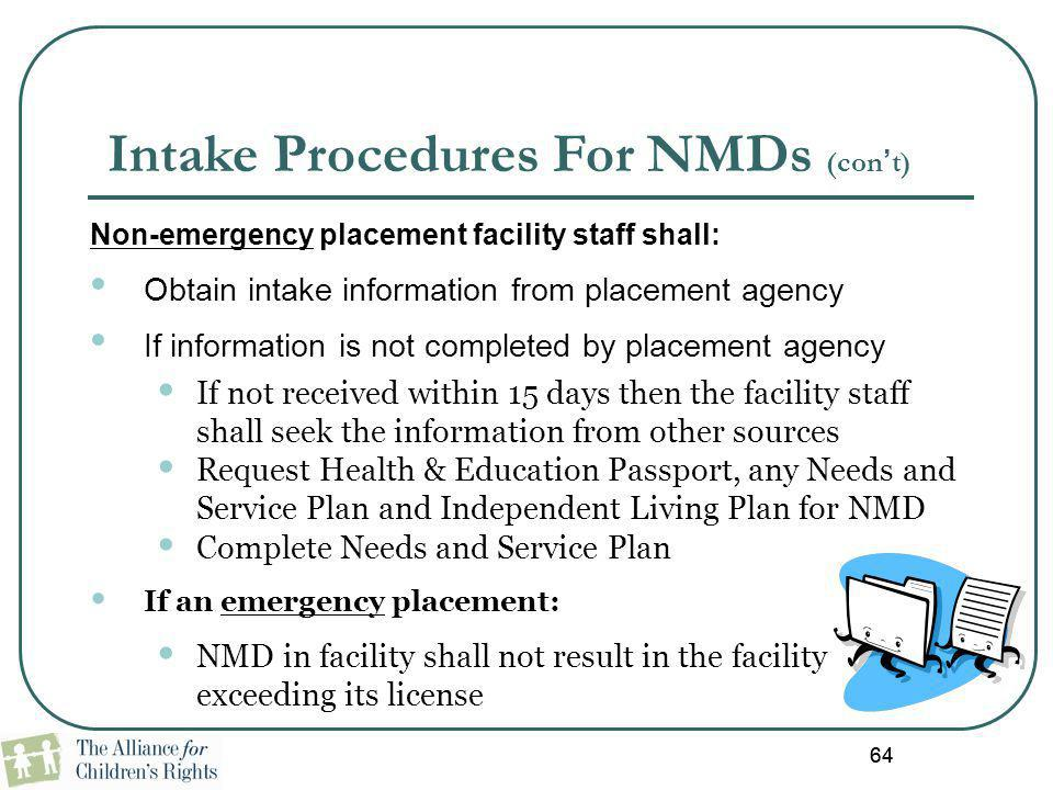 Intake Procedures For NMDs (con't)