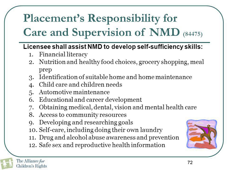Placement's Responsibility for Care and Supervision of NMD (84475)