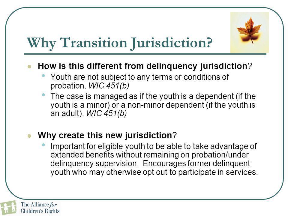 Why Transition Jurisdiction
