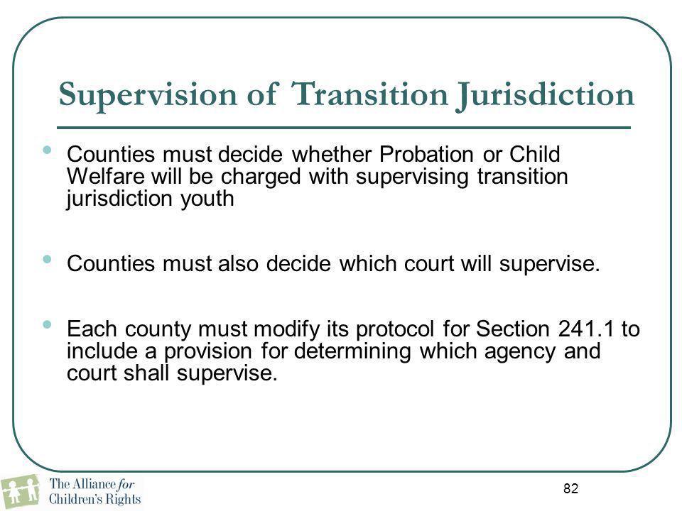 Supervision of Transition Jurisdiction