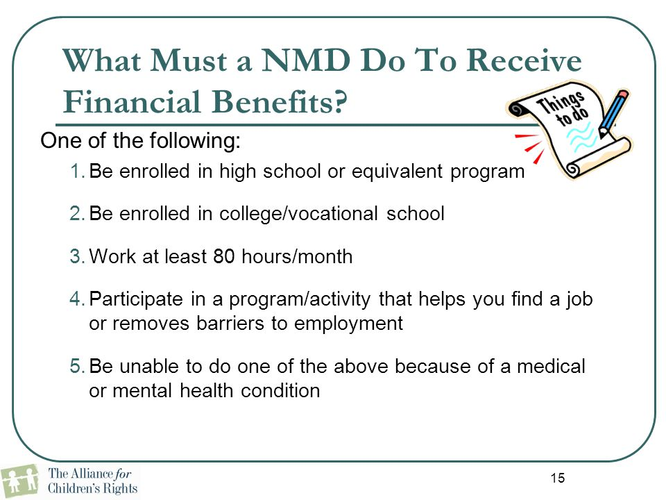 What Must a NMD Do To Receive Financial Benefits