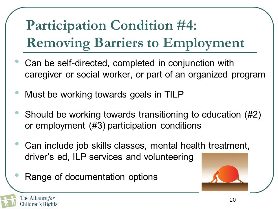 Participation Condition #4: Removing Barriers to Employment