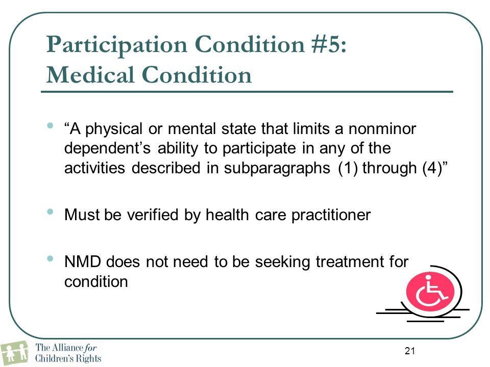 Participation Condition #5: Medical Condition