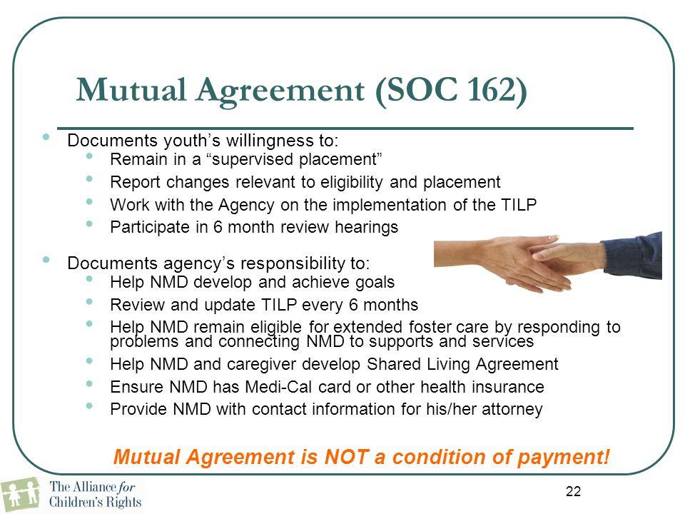 Mutual Agreement (SOC 162)