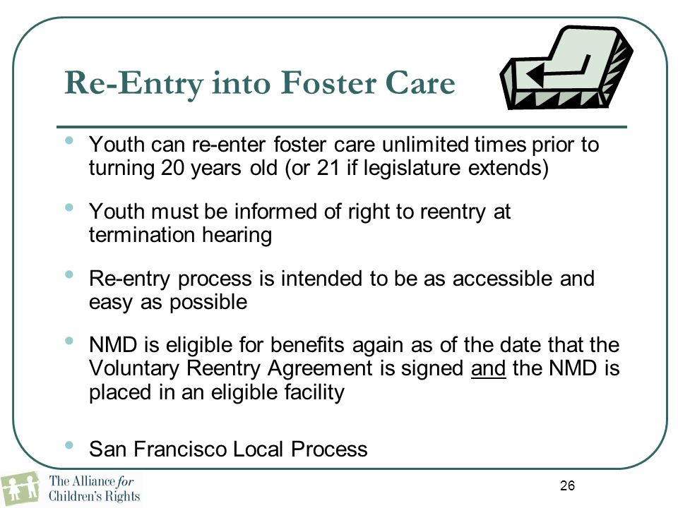 Re-Entry into Foster Care