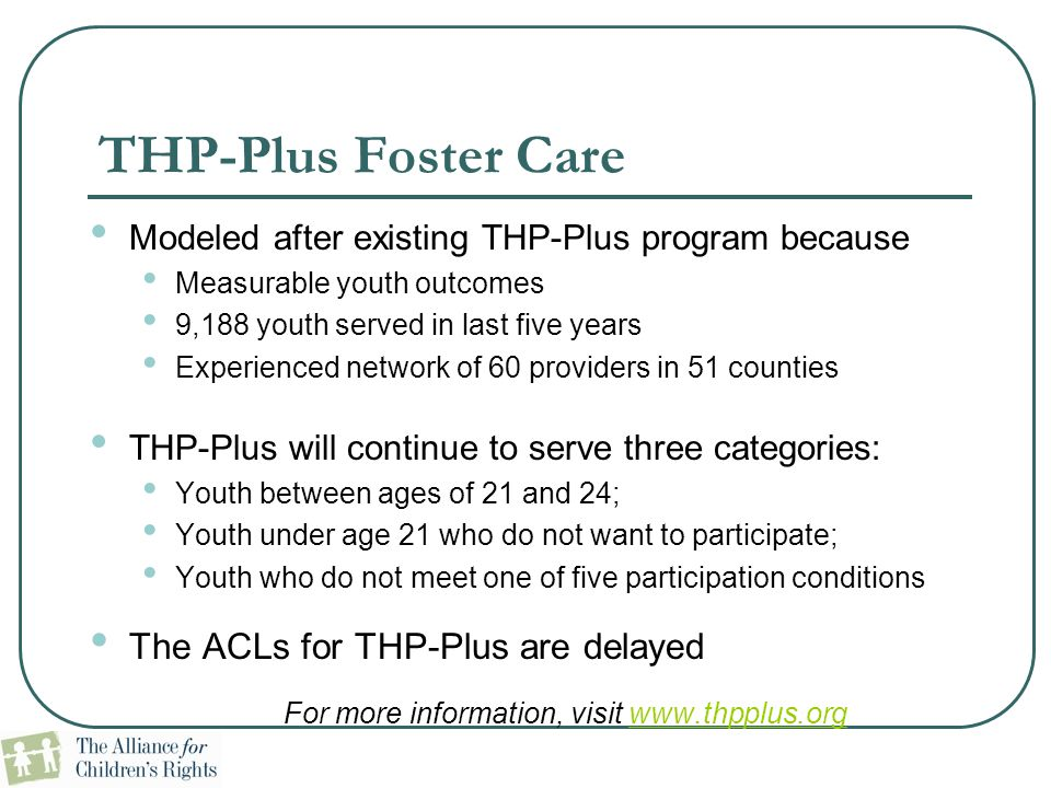 For more information, visit www.thpplus.org