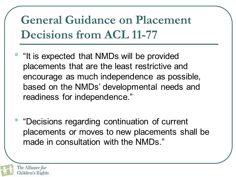 General Guidance on Placement Decisions from ACL 11-77