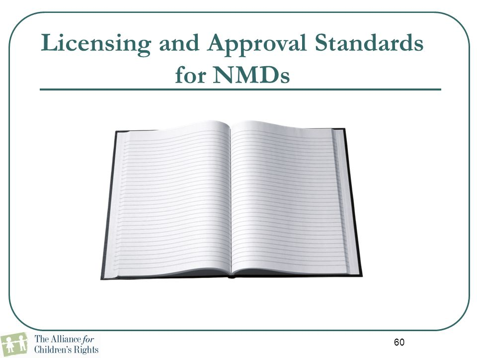 Licensing and Approval Standards for NMDs