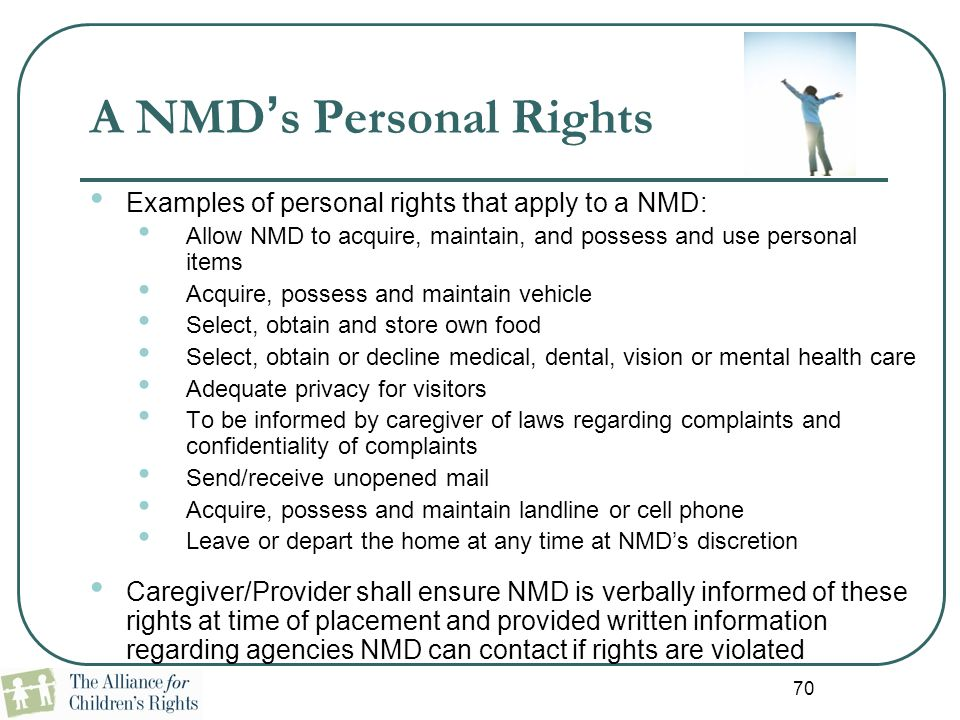 A NMD's Personal Rights