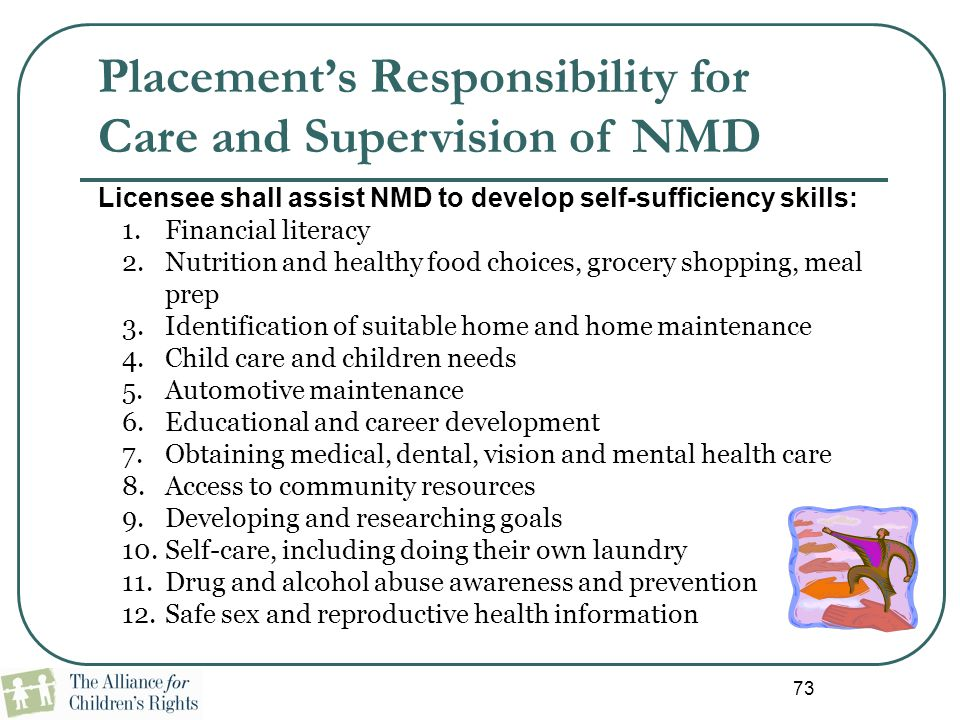 Placement's Responsibility for Care and Supervision of NMD