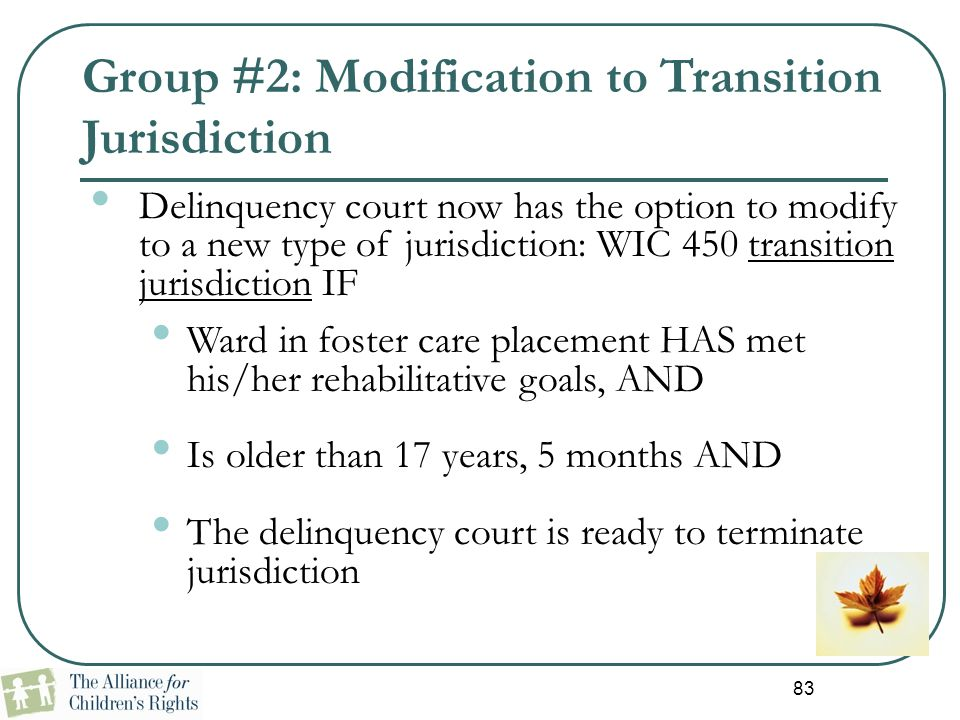 Group #2: Modification to Transition Jurisdiction