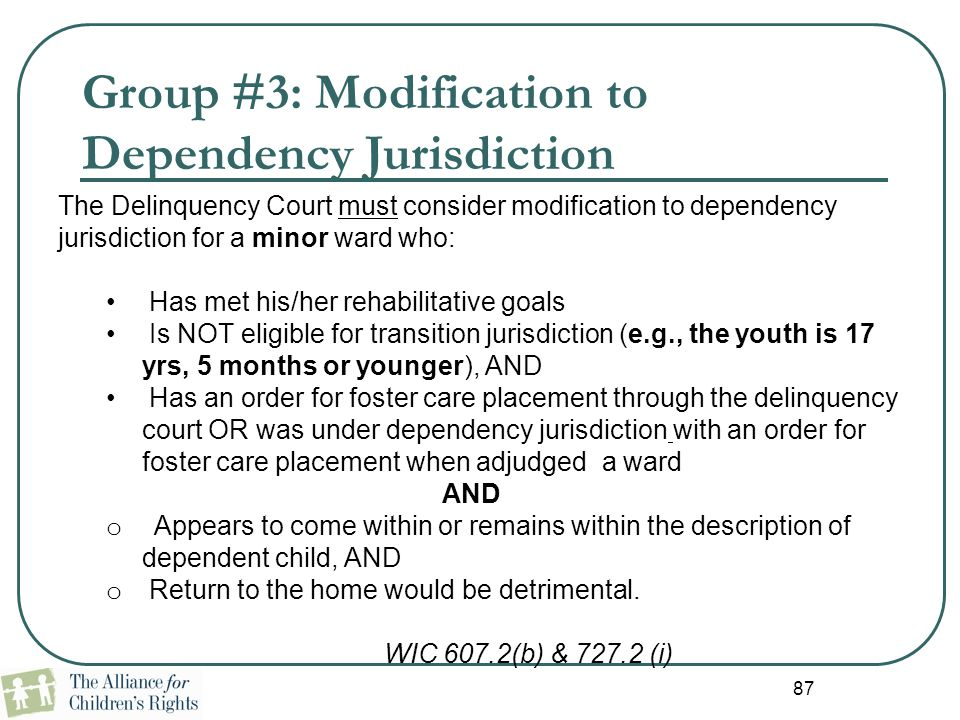 Group #3: Modification to Dependency Jurisdiction