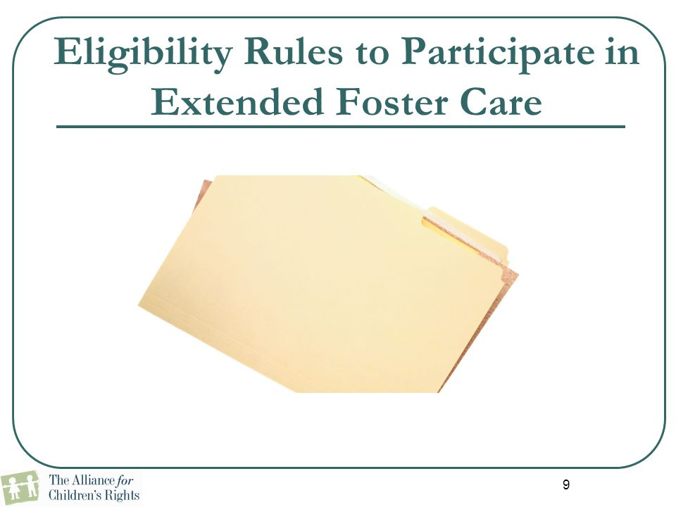 Eligibility Rules to Participate in Extended Foster Care