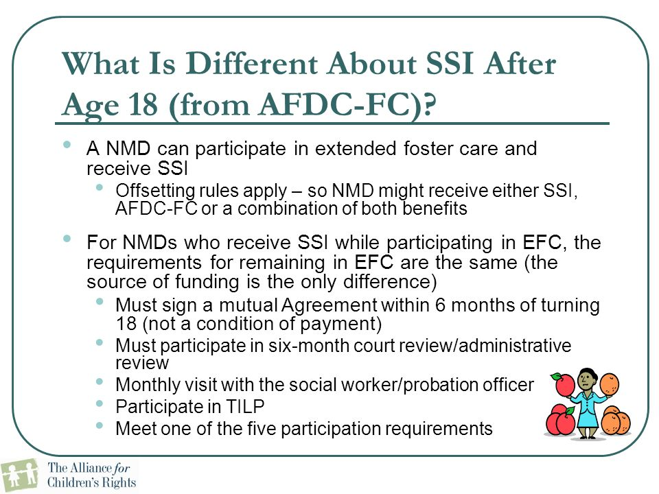 What Is Different About SSI After Age 18 (from AFDC-FC)