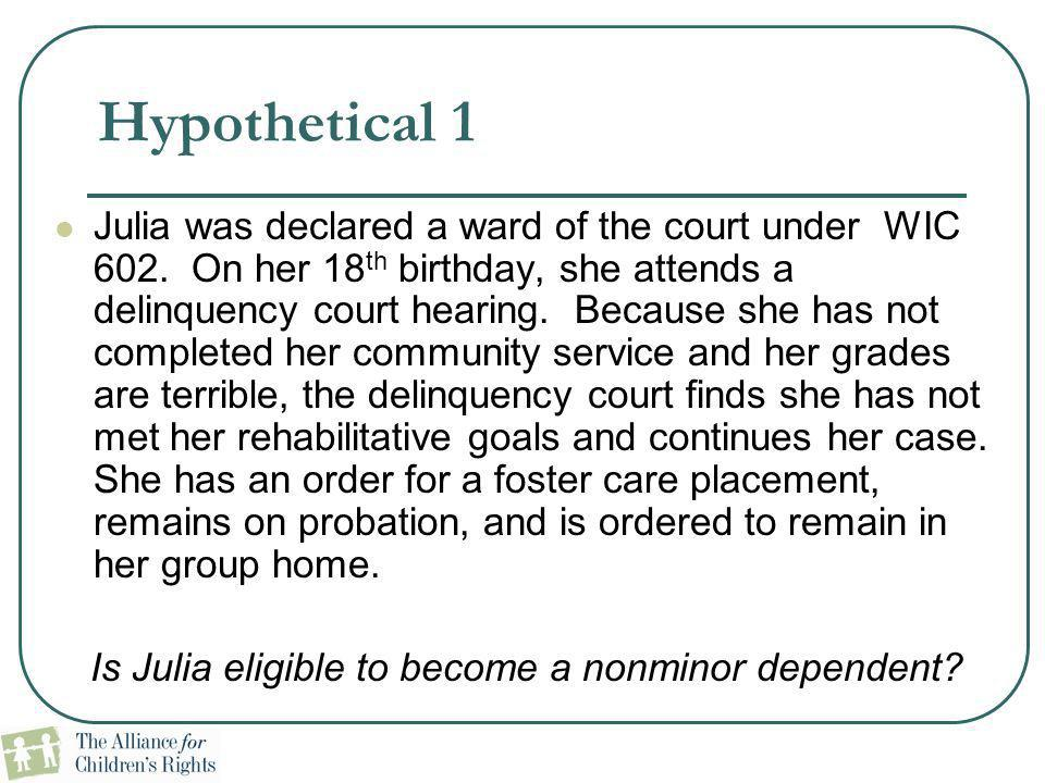 Is Julia eligible to become a nonminor dependent