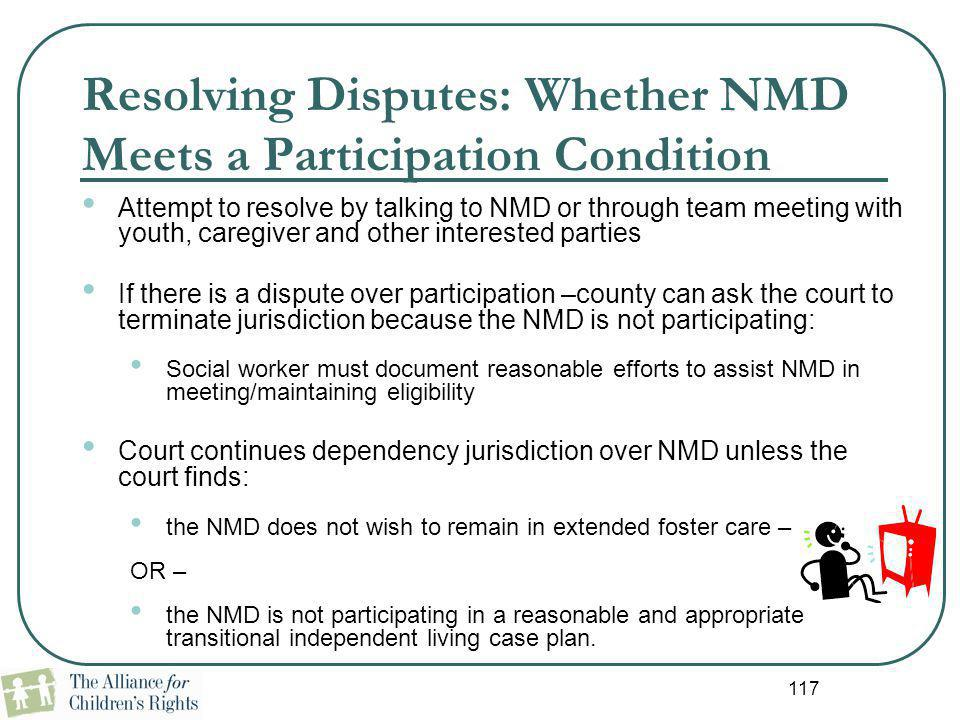 Resolving Disputes: Whether NMD Meets a Participation Condition