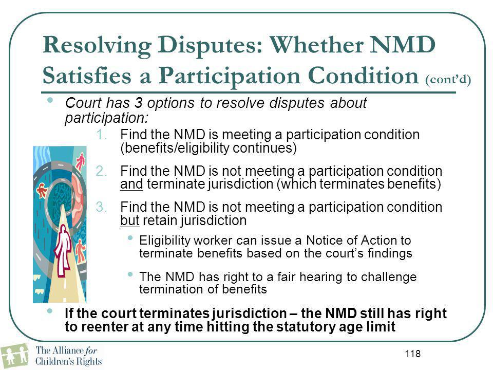 Resolving Disputes: Whether NMD Satisfies a Participation Condition (cont'd)
