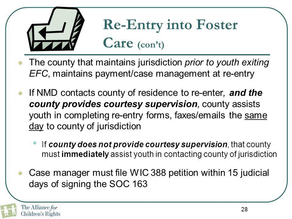 Re-Entry into Foster Care (con't)