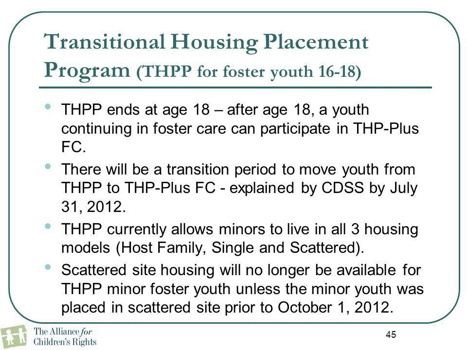 Transitional Housing Placement Program (THPP for foster youth 16-18)