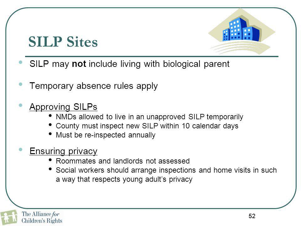 SILP Sites SILP may not include living with biological parent