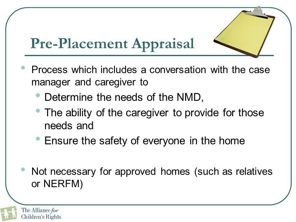 Pre-Placement Appraisal