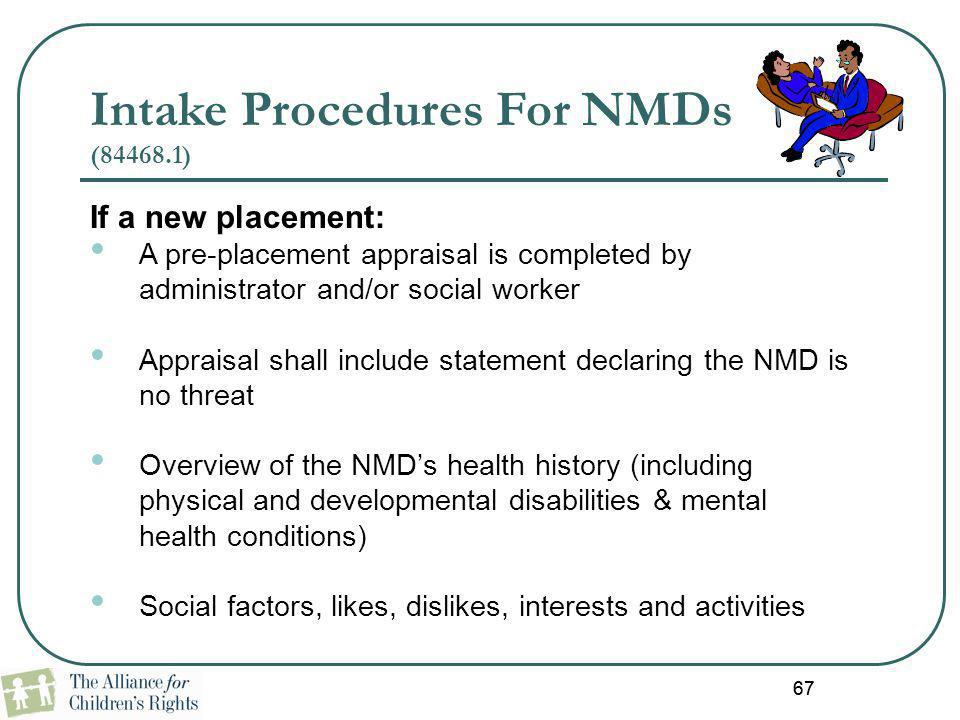 Intake Procedures For NMDs