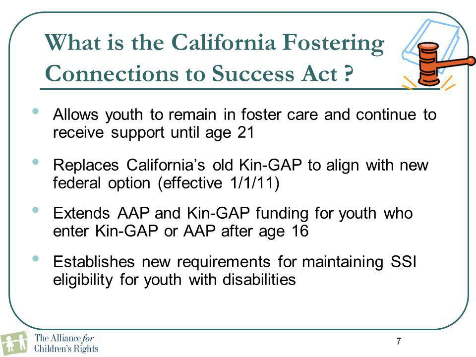 What is the California Fostering Connections to Success Act