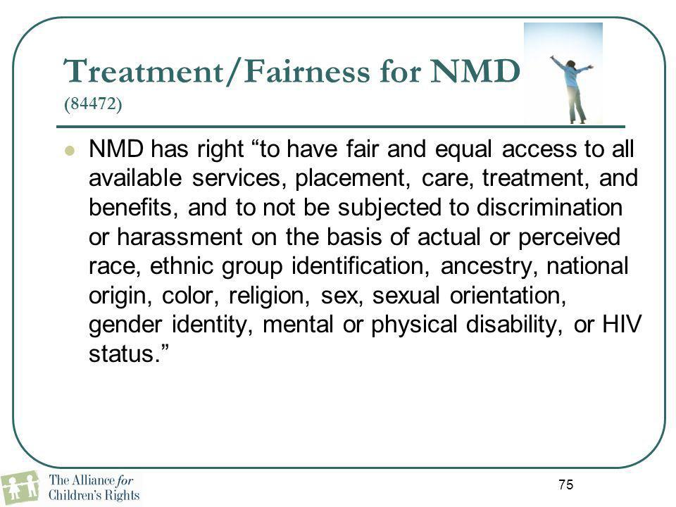 Treatment/Fairness for NMD (84472)