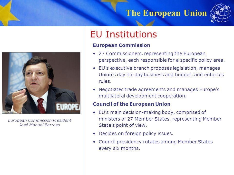 European Commission President José Manuel Barroso