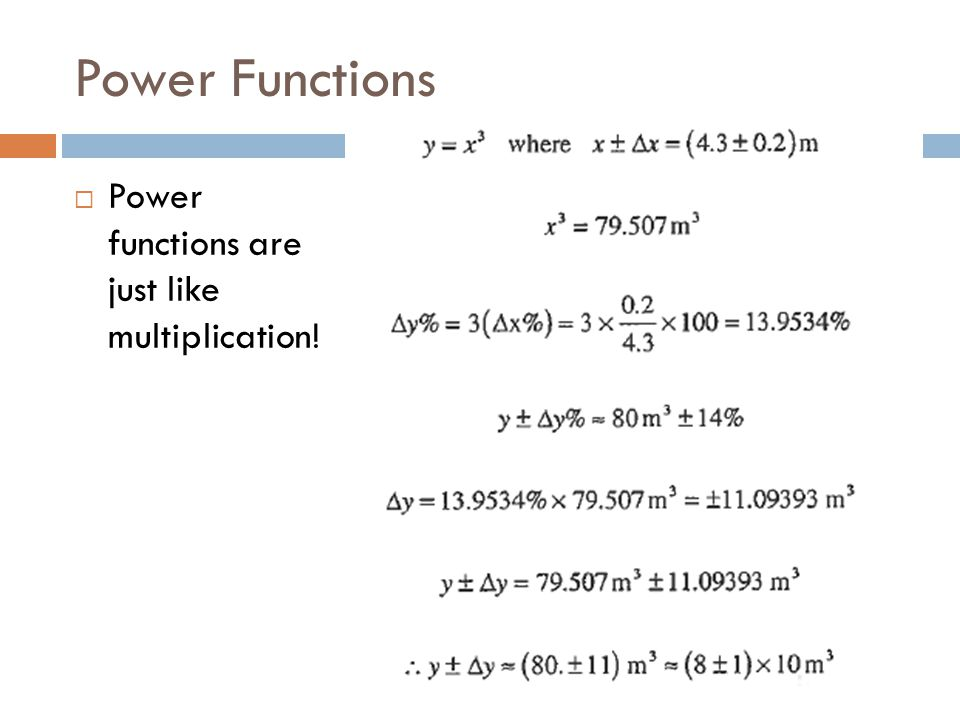 Power Functions Power functions are just like multiplication!