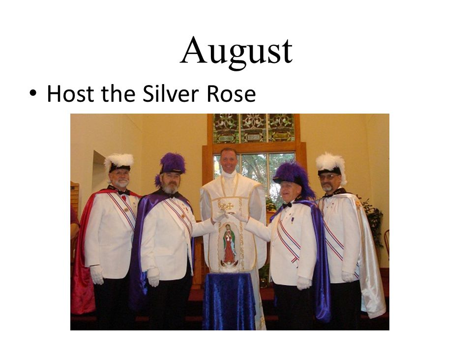 August Host the Silver Rose