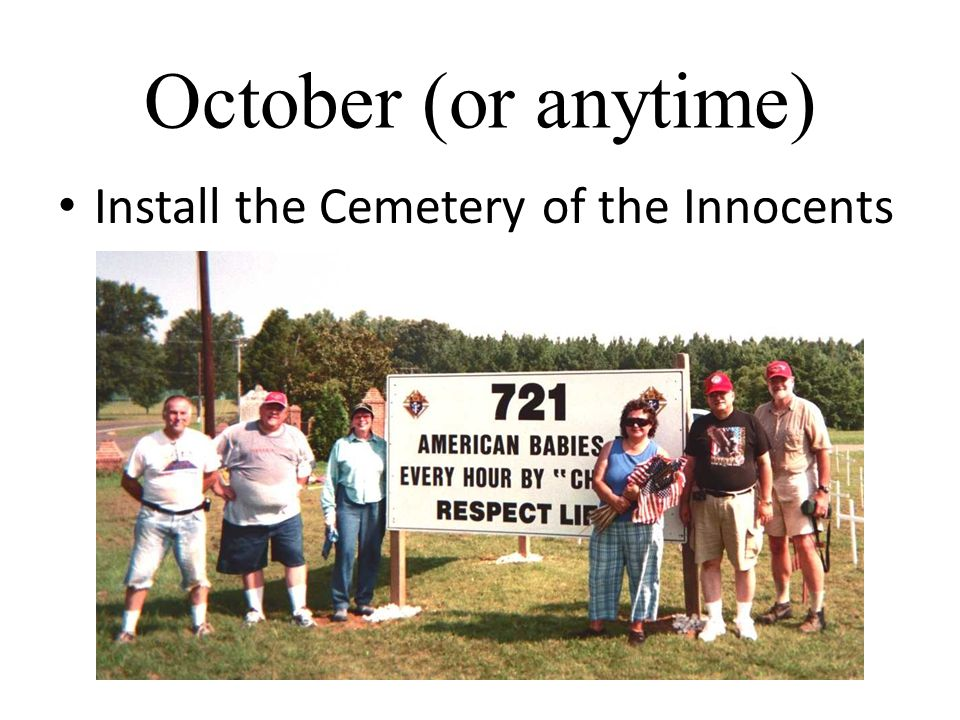 October (or anytime) Install the Cemetery of the Innocents