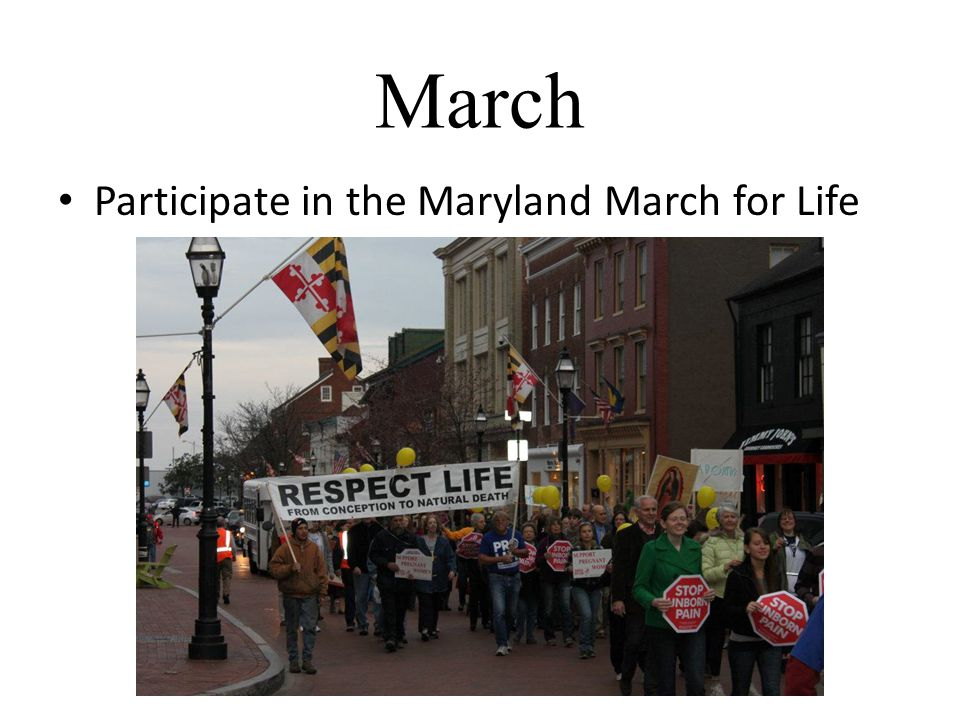 March Participate in the Maryland March for Life