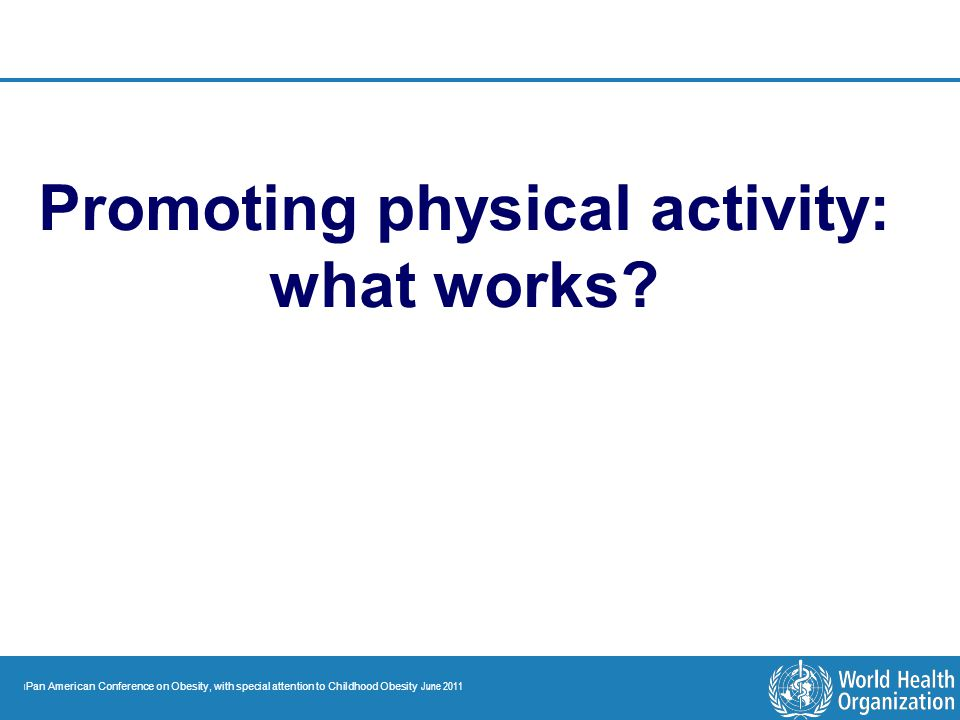 Promoting physical activity:
