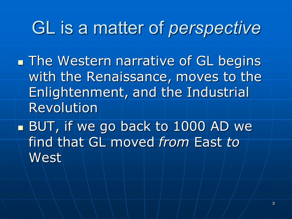 GL is a matter of perspective
