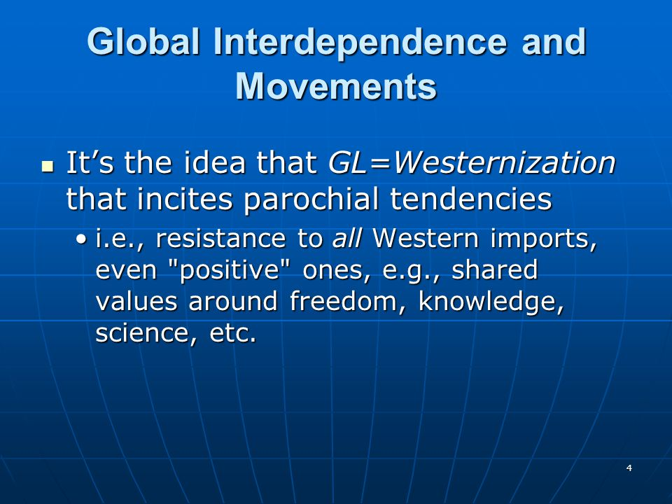 Global Interdependence and Movements