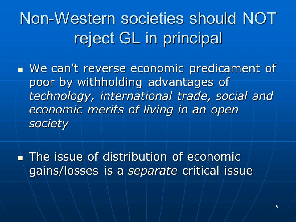 Non-Western societies should NOT reject GL in principal
