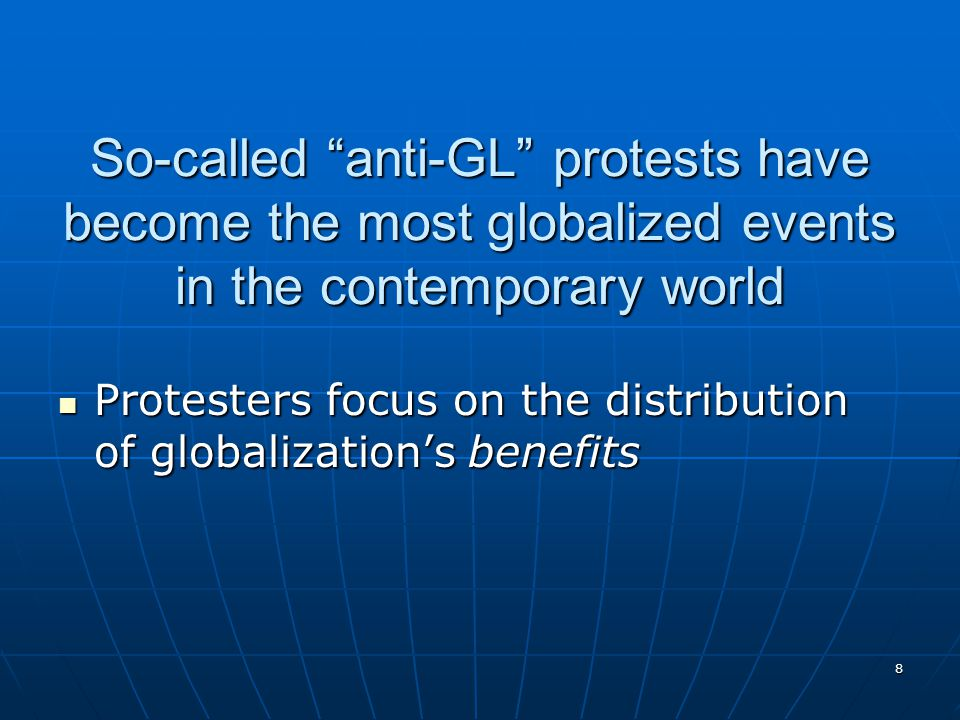 So-called anti-GL protests have become the most globalized events in the contemporary world
