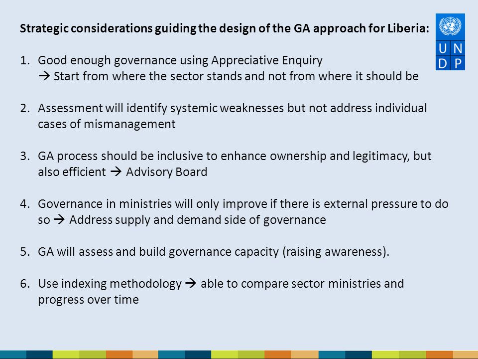 Strategic considerations guiding the design of the GA approach for Liberia: