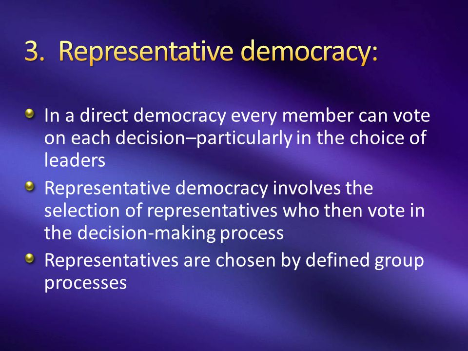3. Representative democracy: