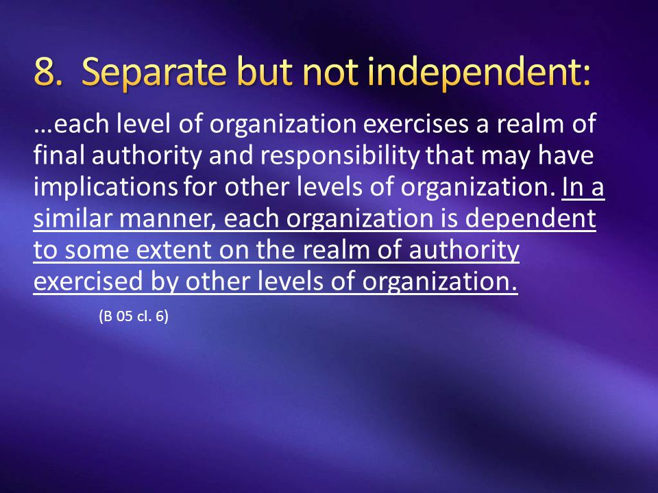 8. Separate but not independent: