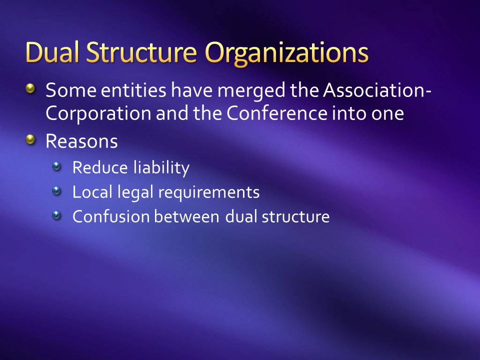 Dual Structure Organizations